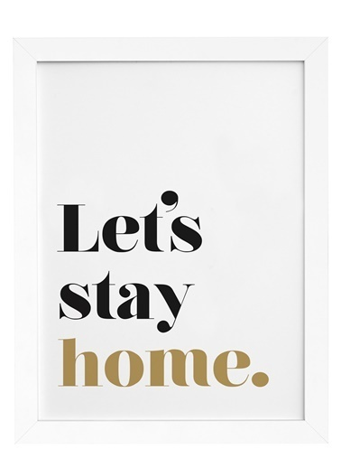 Nordbagen Lets Stay Home Poster Beyaz